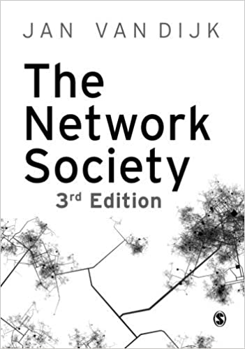 The Network Society by Jan A G M van Dijk (2012-05-14)
