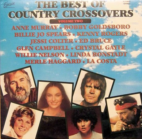 KENNY ROGERS - The Best Of Country Crossovers, Vol. 2 - Zortam Music