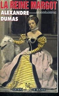 La reine Margot, Dumas, Alexandre