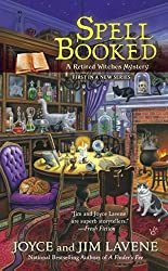 Spell Booked (Retired Witches Mysteries Series Book 1)