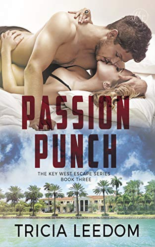 - Passion Punch (The Key West Escape Series Book 3)