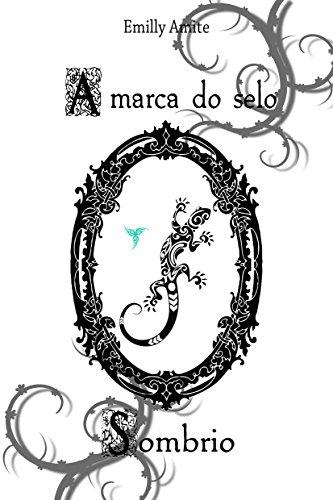 A Marca do selo Sombrio (Série Doze Mundos Livro 5)