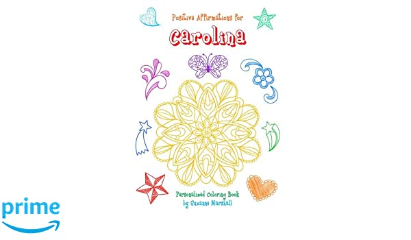 Positive Affirmations for Carolina: Personalized Book ...