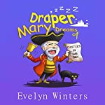 Mary Draper Dreams of Castles in the Sky | Evelyn Winters