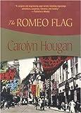 img - for The Romeo Flag (Felony & Mayhem Mysteries) by Carolyn Hougan (2005-12-01) book / textbook / text book