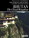 Bhutan: The Cloud Kingdom