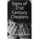 Signs of 21st Century Cheaters