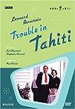 Leonard Bernstein - Trouble in Tahiti / Tom Cairns, Stephanie Novacek, Karl Daymond