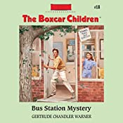 Bus Station Mystery: The Boxcar Children Mysteries, Book 18 | Gertrude Chandler Warner