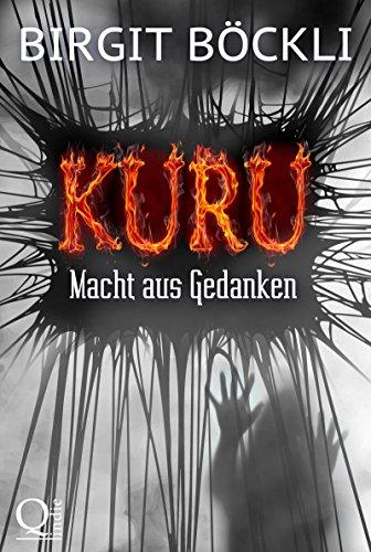 Kuru - Macht aus Gedanken (German Edition)