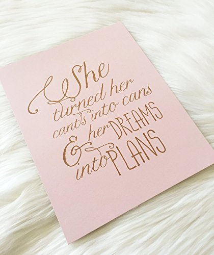 "Motivational Quote She Quote (Blush) 8″x10″ She turned her cant's into can's and her dreams into plans"" matte print in blush. Inspirational Print Office Wall Art. Unframed"