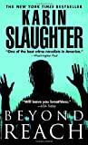 Beyond Reach, Karin Slaughter, 044029679X