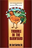 img - for Trouble in the Barnyard book / textbook / text book