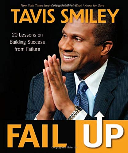 Download Fail Up: 20 Lessons on Building Success from Failure PDF