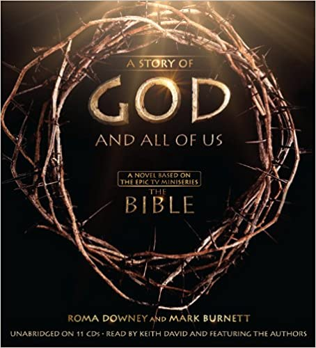 Book A Story of God and All of Us: A Novel Based on the Epic TV Miniseries