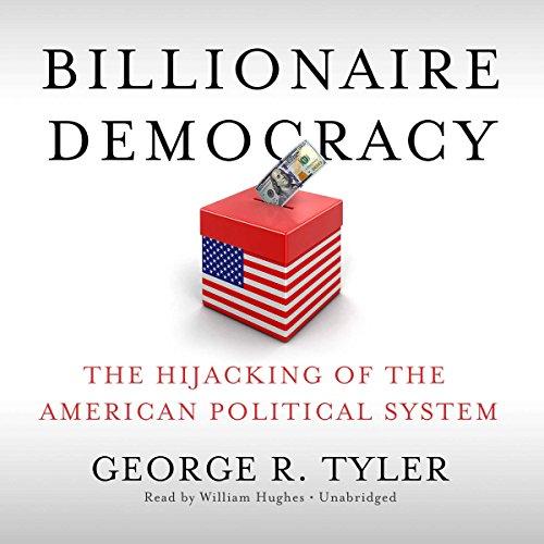 Billionaire Democracy
