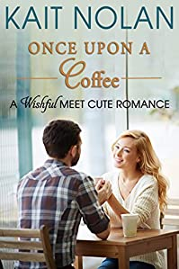 Once Upon A Coffee by Kait Nolan ebook deal