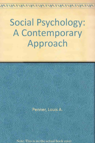 Social Psychology: A Contemporary Approach