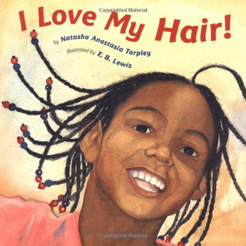 Surprising I Love My Hair Natasha Anastasia Tarpley E B Lewis Hairstyles For Women Draintrainus