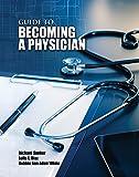 Guide to Becoming a Physician, SANKER  RICHARD, ADAIR WHITE  BOBBIE ANN, DIAZ  LEILA E, 1465247475
