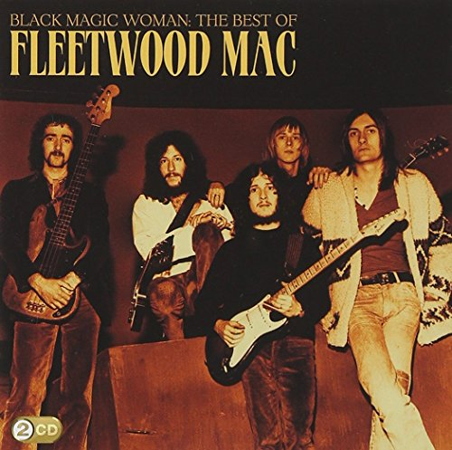 Fleetwood Mac - Black Magic Woman-The Best Of - Lyrics2You
