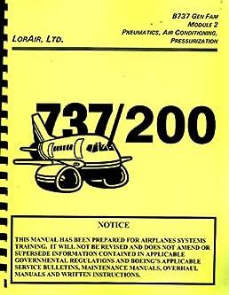 lorair boeing 737 gen fam module 2 737 200 maintenance training rh amazon com Boeing 737 Interior Boeing 737 Interior