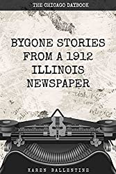 Bygone Stories from an Illinois Newspaper