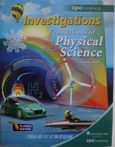 Foundations of Physical Science, Investigations, Florida Edition, 2011