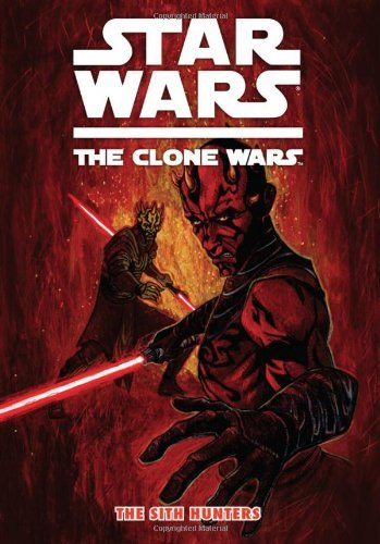 Star Wars: The Clone Wars: The Sith Hunters (Star Wars: Clone Wars (Dark Horse)) by Henry Gilroy - Mall Gilroy
