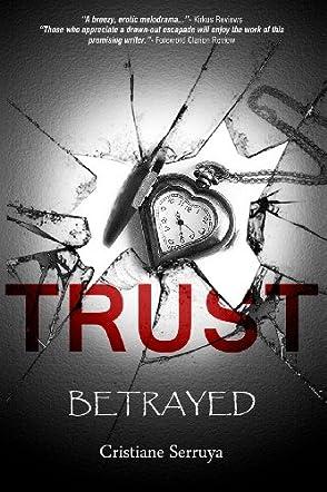 Trust: Betrayed