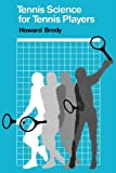 Tennis Science for Tennis Players (English Edition)