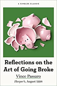 Reflections on the Art of Going Broke (Singles Classic)