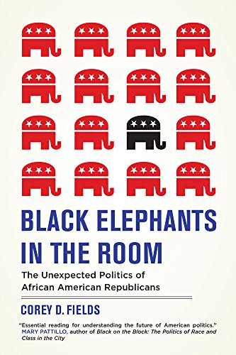 Search : Black Elephants in the Room: The Unexpected Politics of African American Republicans (George Gund Foundation Book in African American Studies)
