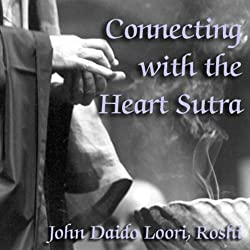 Connecting with the Heart Sutra