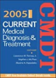 Current Medical Diagnosis and Treatment 2005, Lawrence M. Tierney, Stephen J. McPhee, Maxine A. Papadakis, 0071436928