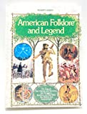 American Folklore and Legend, Reader's Digest Editors, 0895770458