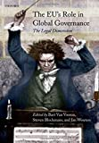 img - for The EU's Role in Global Governance: The Legal Dimension book / textbook / text book