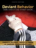 img - for Deviant Behavior: Crime, Conflictnd Interest Groups- (Value Pack w/MySearchLab) (8th Edition) book / textbook / text book