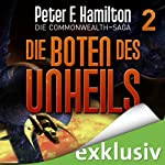 Die Boten des Unheils (Die Commonwealth-Saga 2) | Peter F. Hamilton
