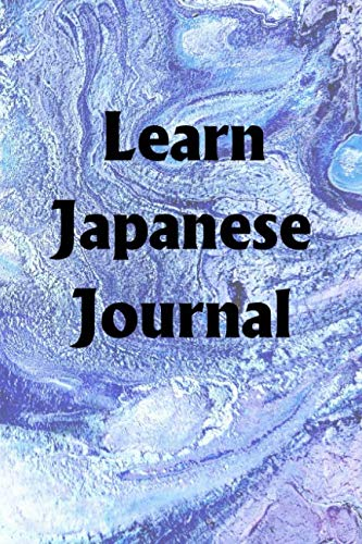 Learn Japanese Journal: Use the Learn Japanese Journal to help you reach your new year's resolution goals