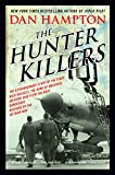 Download The Hunter Killers: The Extraordinary Story of the First Wild Weasels, the Band of Maverick Aviators Who Flew the Most Dangerous Missions of the Vietnam War in PDF ePUB Free Online
