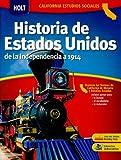 California Estudios Sociales: Historia de Estados Unidos, RINEHART AND WINSTON HOLT, 0030936667