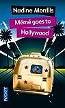 Mémé goes to Hollywood par Monfils