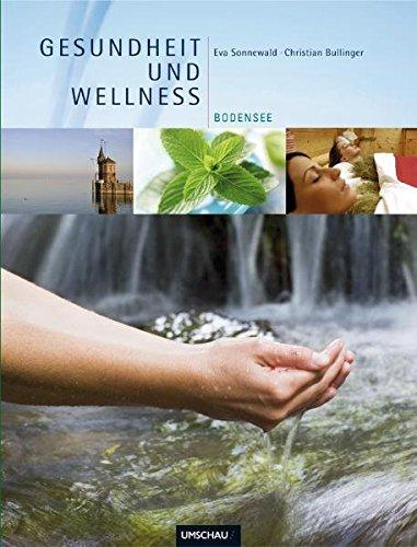 Gesundheit und Wellness Bodensee
