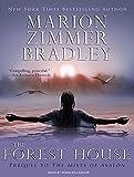 The Forest House (Avalon)
