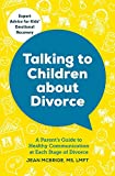 img - for Talking to Children About Divorce: A Parent's Guide to Healthy Communication at Each Stage of Divorce book / textbook / text book