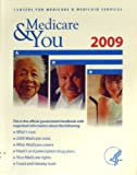 Medicare and You 2009, Council on Medicare and Medicaid Services, 159804463X