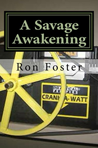 The Savage Awakening: Post Apocalyptic EMP Fiction (A Preppers Perspective Book 2) by [Foster, Ron]