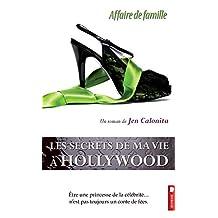 Les secrets de ma vie à Hollywood, tome 3 - Affaire de famille