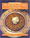 Peaches, Pears and Plums, Elaine Elliot, 0887804713